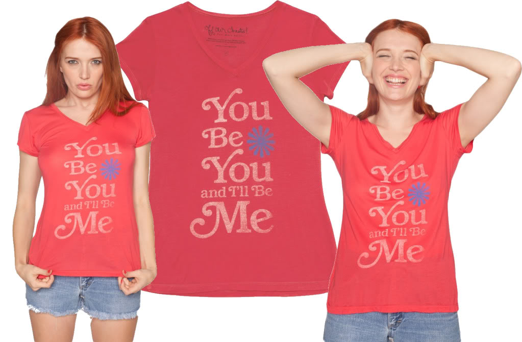 You Be You and I'll Be Me t-shirt giveaway