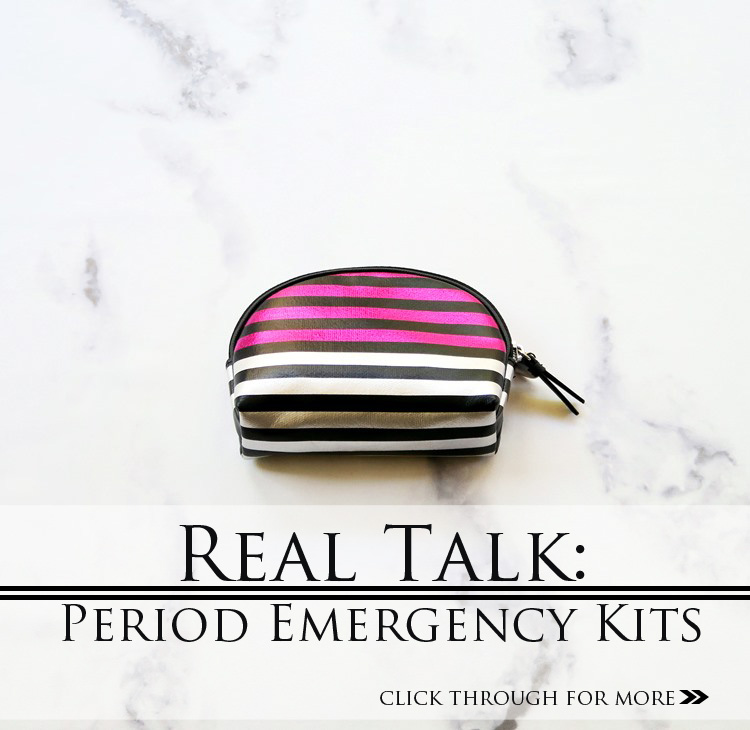 REAL TALK: PERIOD EMERGENCY KITS